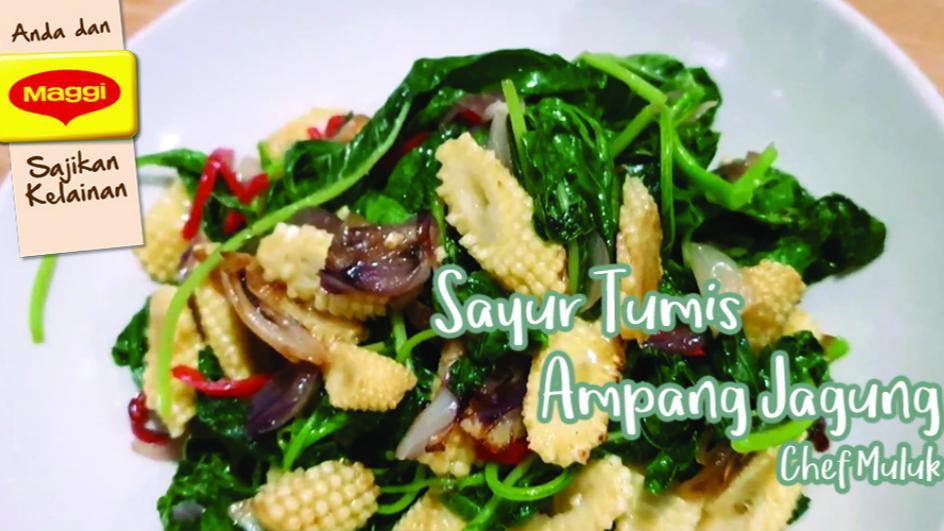 Sayur Tumis Ampang Jagung Chef Muluk